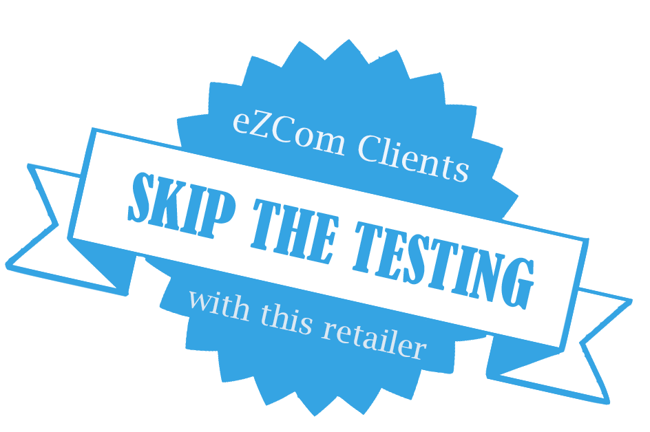 eZCom client skips the testing with this retailer