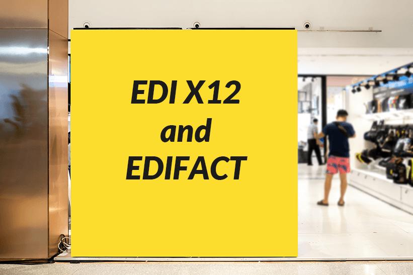 EDI X12 and EDIFACT